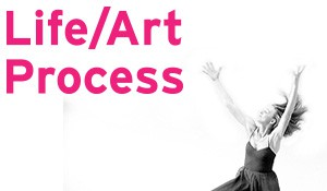 Life/Art Process